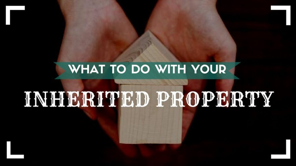 What to Do with Your Inherited Property – Property Management Education